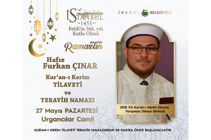 2018 Yılı Dünya 1 .si Hfz. Furkan ÇINAR Kur'an-ı Kerim Tilaveti ve Teravih Namazı