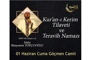 Hfz. Bünyamin Topçuoğlu Kur'an-ı Kerim Tilaveti ve Teravih Namazı