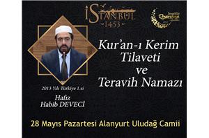 Hfz. Habib Deveci Kur'an-ı Kerim Tilaveti ve Teravih Namazı