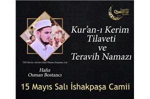 Hfz. Osman Bostancı Kur'an-ı Kerim Tilaveti ve Teravih Namazı