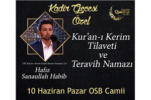 Hfz. Sanaullah Habib Kur'an-ı Kerim Tilaveti ve Teravih Namazı