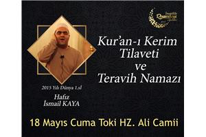 Hfz. İsmail Kaya Kur'an-ı Kerim Tilaveti ve Teravih Namazı